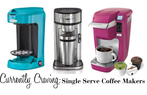 Currently Craving: Single Serve Coffee Makers | Tulips & Rain